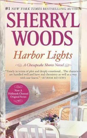 Harbor Lights : Chesapeake Shores - Sherryl Woods