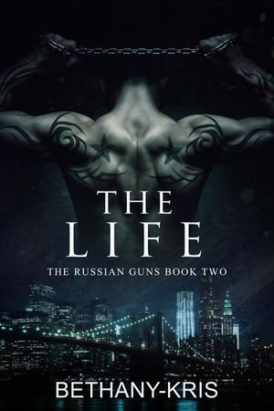 Download The Life The Russian Guns 2 By Bethany Kris