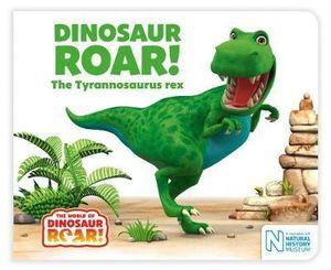 dinosaur roar the tyrannosaurus
