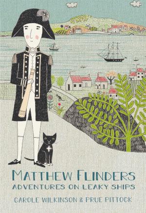 Matthew Flinders - Carole Wilkinson