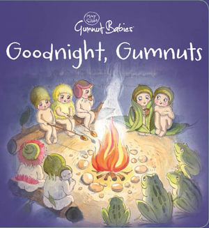 goodnight gumnuts