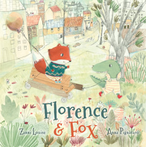 Florence and Fox - Zanni Louise