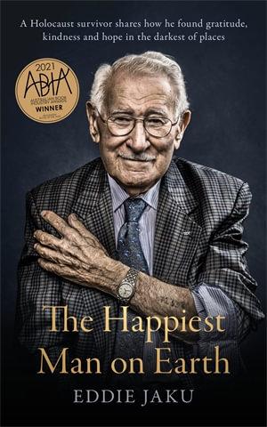 The Happiest Man on Earth - Eddie Jaku