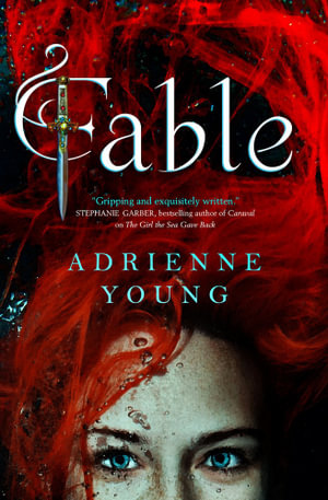 Fable, Fable: Book 1 by Adrienne Young | 9781789094558 | Booktopia