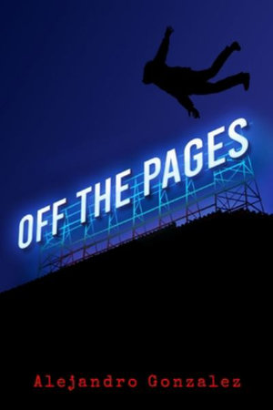 Off the Pages - Alejandro Gonzalez