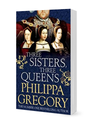 Book: Philippa Gregory - Three Sisters, Three Queens